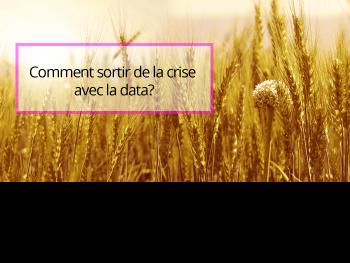 Comment la data va aider le secteur Agritech à sortir de la crise ?