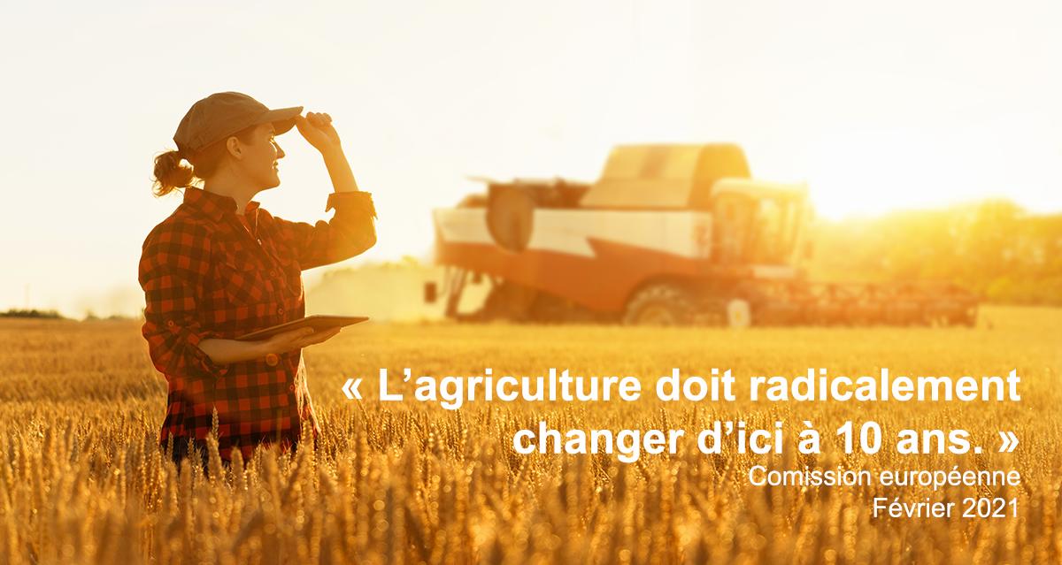 L'agriculture doit changer d'ici 10ans